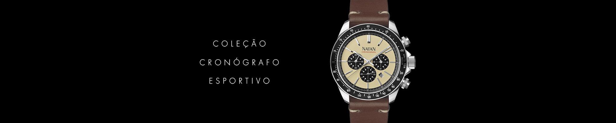 Relógios Natan coleção Cronógrafo Esportivos